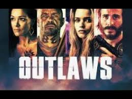 Outlaws 2017 watch online