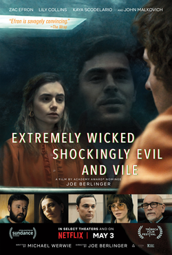 Extremely Wicked, Shockingly Evil and Vile Watch Online